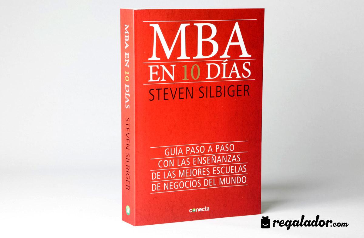 El libro que equivale a hacer un MBA en 10 días en Regalador.com