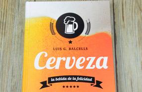 """Libro """"Cerveza: La bebida de la felicidad"""""""