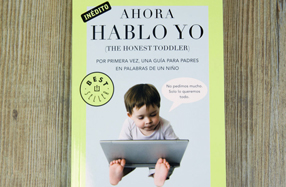 """""""Ahora hablo yo"""", una guía para padres en palabras de un niño"""