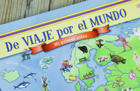 """De viaje por el mundo. Mi primer atlas"""