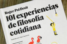 """""""101 experiencias de filosofía cotidiana"""": original y divertido"""