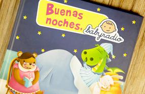 """""""Buenas noches, Baby Radio"""" El libro para antes de dormir"""