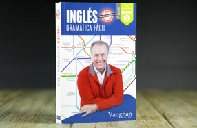 """""""Inglés Gramática Fácil"""": 180 clases de Vaughan en un libro"""