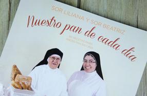 """""""Nuestro pan de cada día"""": recetas de Sor Liliana y Beatriz"""