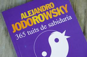 365 tuits de sabiduría de Alejandro Jodorowsky