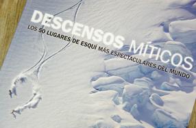 """""""Descensos míticos"""", un libro espectacular para esquiadores"""