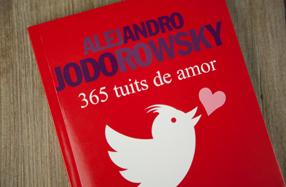 365 tuits de amor de Alejandro Jodorowsky