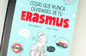 """""""Cosas que nunca olvidarás de tu Erasmus"""": el libro imprescindible"""