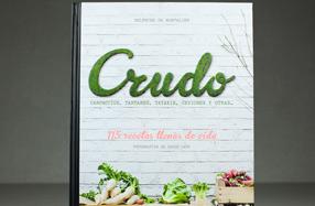 """""""Crudo"""", el libro de recetas a base de ingredientes crudos"""