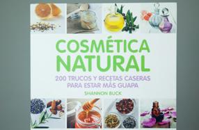 """""""Cosmética Natural"""": 200 trucos y recetas caseras"""