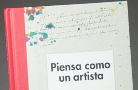 """""""Piensa como un artista"""": un libro diferente sobre arte"""