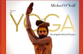 "Libro ""Acerca del Yoga: La arquitectura de la paz"""