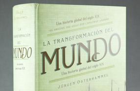 """""""La transformación del mundo"""": un libro sobre la historia del s. XIX"""