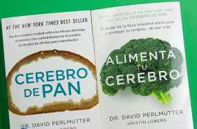 """""""Cerebro de pan"""" y """"Alimenta tu cerebro"""": los best sellers sobre salud"""