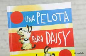 """Cuento: """"Una pelota para Daisy"""""""