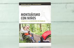 'Montañismo con niños: cómo ir a la montaña en familia'