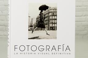 """""""Fotografía"""": La historia visual definitiva"""