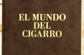"""""""El mundo del cigarro"""": el libro sobre su historia"""