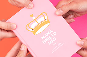 """""""Mamá eres lo más"""": el diario para mimar a mamá"""