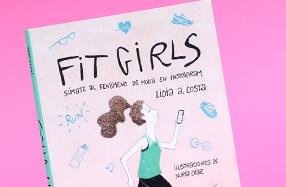 """""""Fit Girls"""": el libro para triunfar en las redes haciendo deporte"""