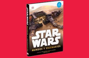 """Libro """"Star Wars. Mundos y escenarios"""""""