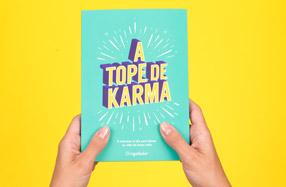 """""""¡A tope de Karma!"""" El libro para entrenar tu karma"""