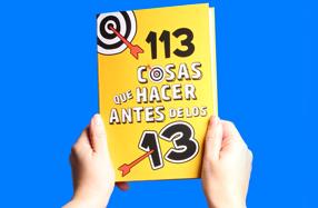 113 cosas que hacer antes de los 13