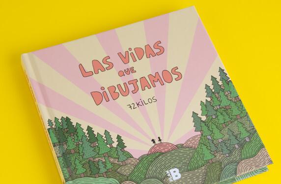 """Libro """"Las vidas que dibujamos"""" de 72 KILOS"""