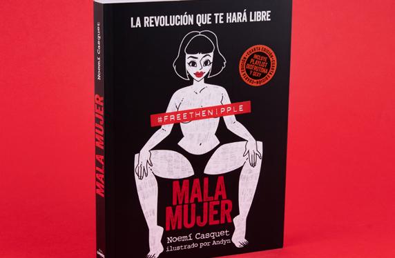 Mala Mujer, La revolución que te hará ser libre