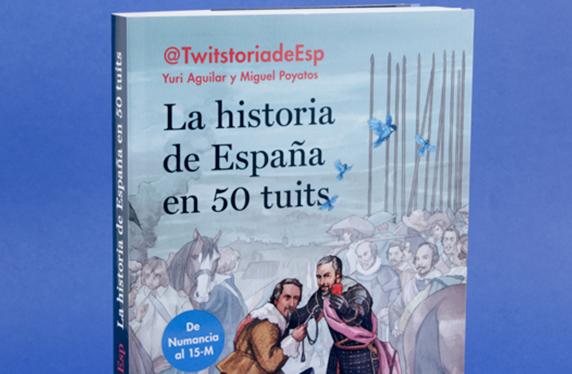 """Libro """"La historia de España en 50 tuits"""""""