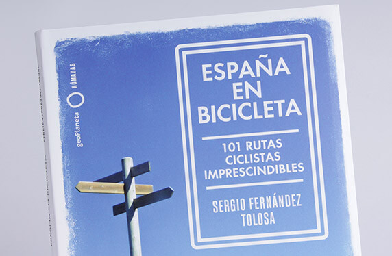 """""""España en bicicleta"""": Las 101 rutas imprescindibles"""