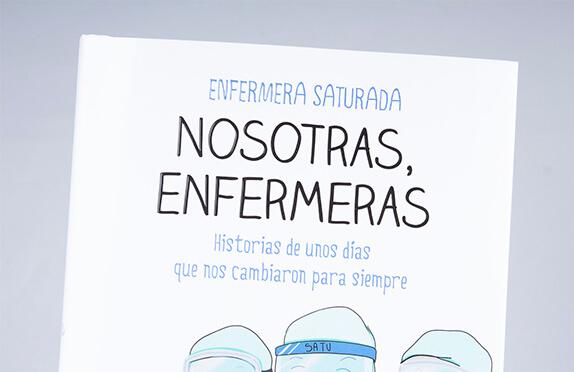 """""""Nosotras, enfermeras"""": el relato de las heroínas del Covid"""