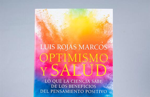 """""""Optimismo y salud"""" de Luis Rojas Marcos"""