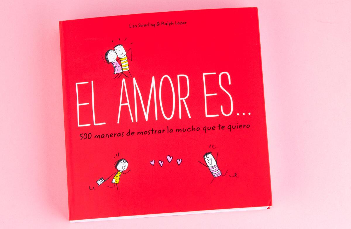 «El Amor es… 500 maneras de decir Te quiero»