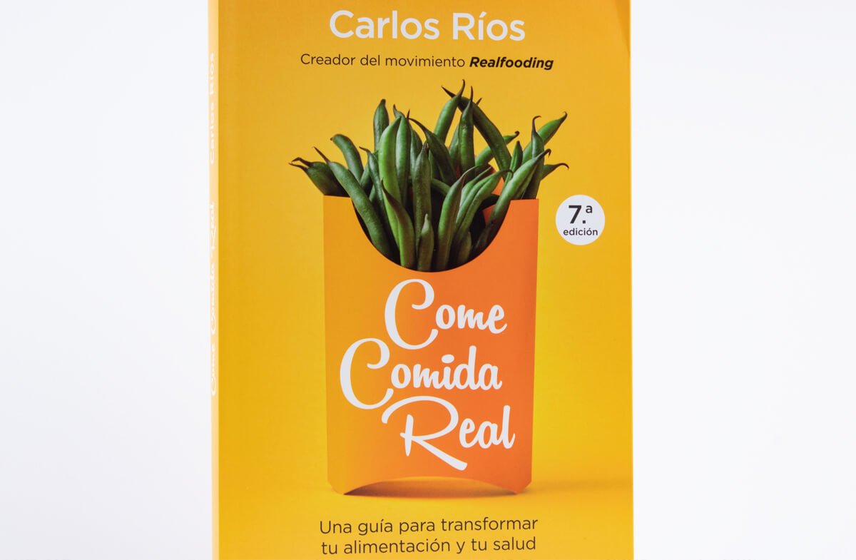 «Come comida Real» Un libro al natural