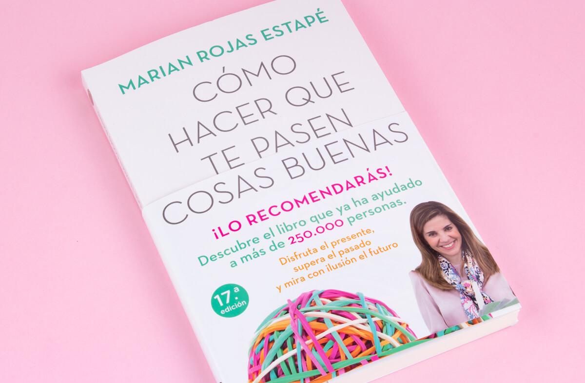 Libro «Cómo hacer que te pasen cosas buenas»