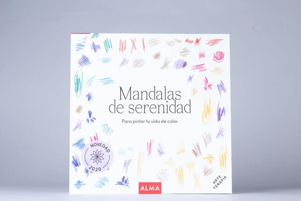 Mandalas de serenidad: Para pintar tu vida de color