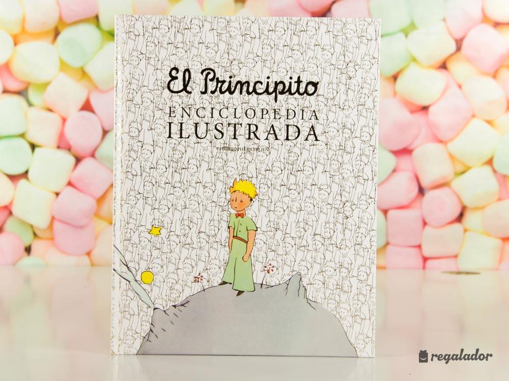 """""""El principito"""": la enciclopedia ilustrada para coleccionistas"""