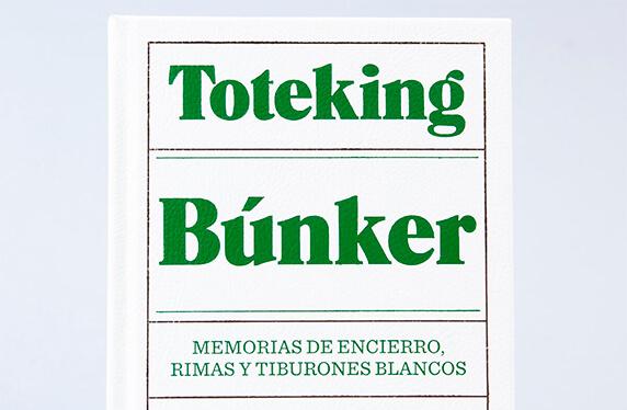 """La autobiografía poética de Toteking: """"Búnker"""""""