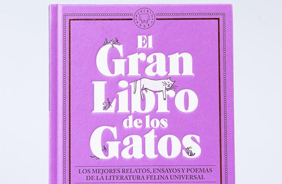 """""""El gran libro de los gatos"""", relatos, ensayos y poemas"""